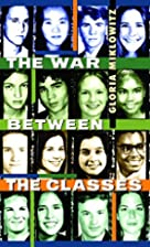 The war between the classes by Gloria…