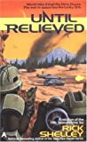 Shelley, Rick: Until Relieved (13th Spaceborne, Book 1)