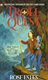 Estes, Rose: Troll-quest