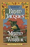 Jacques, Brian: Martin the Warrior