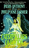 Anthony, Piers: The Caterpillar's Question