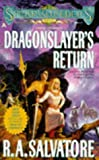 Salvatore, R. A.: Dragonslayer's Return (Spearwielder's Tale)