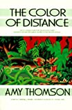 Thomson, Amy: The Color of Distance