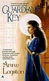 Logston, Anne: Guardian's Key