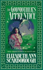 The Godmother's Apprentice by Elizabeth Ann…