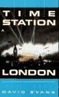 Evans, David: Time Station 1: London