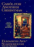 Scarborough, Elizabeth Ann: Carol for Another Christmas