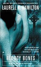 Bloody Bones (Anita Blake, Vampire Hunter…