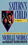 Nichols, Nichelle: Saturn's Child