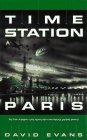 Evans, David: Time Station 2: Paris