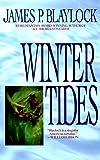 Blaylock, James P.: Winter Tides