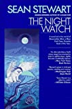 Stewart, Sean: Night Watch