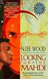 Wood, N. Lee: Looking for the Mahdi