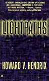 Hendrix, Howard V.: Lightpaths