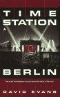 Evans, David: Time Station 3: Berlin