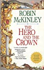Hero and the Crown - Robin McKinley