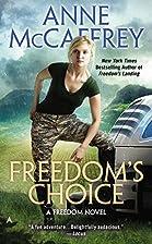Freedom's Choice (Freedom) by Anne McCaffrey