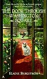 Bergstrom, Elaine: The Door through Washington Square