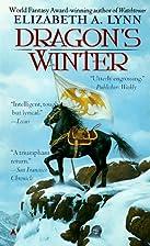 Dragon's Winter by Elizabeth A. Lynn