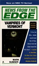 News from the Edge: Vampires of Vermont by…