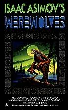Isaac Asimov's Werewolves by Gardner R.…