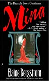 Bergstrom, Elaine: Mina : The Dracula Story Continues