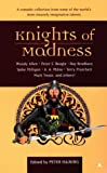 Haining, Peter: Knights of Madness