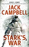 Hemry, John G.: Stark&#39;s War