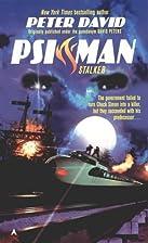 Psi-Man: Stalker by Peter David