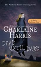 Dead Until Dark (Southern Vampire Mysteries,…