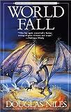 Niles, Douglas: World Fall: Book 2 of the Seven Circles Trilogy