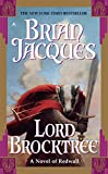 Jacques, Brian: Lord Brocktree