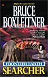 Boxleitner, Bruce: Frontier Earth : Searcher