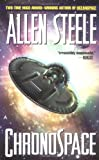 Steele, Allen: Chronospace