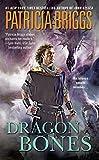 Briggs, Patricia: Dragon Bones