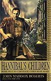 Roberts, John Maddox: Hannibal's Children
