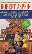M.Y.T.H. Inc. in Action/Sweet Myth-tery of…