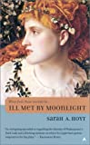 Hoyt, Sarah A.: Ill Met by Moonlight