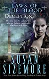 Sizemore, Susan: Deceptions (Laws of the Blood, Book 4)