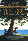 Barron, T. A.: Tree Girl