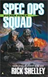 Shelley, Rick: Spec Ops Squad: Sucker Punch (Cageworld)