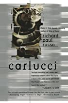 Carlucci by Richard Paul Russo