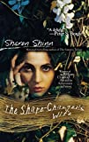 Shinn, Sharon: The Shape-Changer's Wife