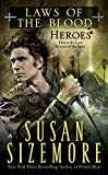 Sizemore, Susan: Heroes (Laws of the Blood, Book 5)