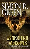 Green, Simon R.: Agents of Light and Darkness