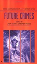 Future Crimes by Jack Dann