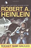 Heinlein, Robert A.: Rocket Ship Galileo