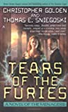 Golden, Christopher: The Tears Of The Furies: A Novel Of The Menagerie