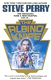 Perry, Steve: The Albino Knife