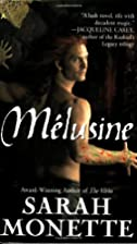 Melusine by Sarah Monette